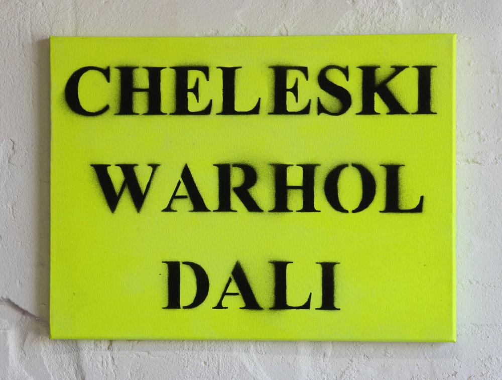 Carl Cheleski: Cheleski Warhol Dali, 2009. Enamel and acrylic on canvas. Series of 6 paintings, 31 x 41cm