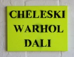 Carl Cheleski: Cheleski Warhol Dali, 2009. Enamel and acrylic on canvas. Series of 6 paintings, 31 x 41cm