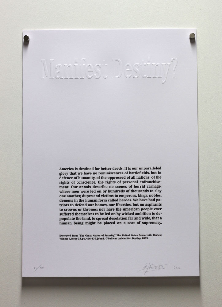 Brad Buckley: Manifest Destiny?, 2011. Embossed print with letterpress text. Edition 25/80