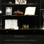 """A Brief Scatological Survey"", 2015, curated by jane Polkinghorne. Objects and books from collection of curator"